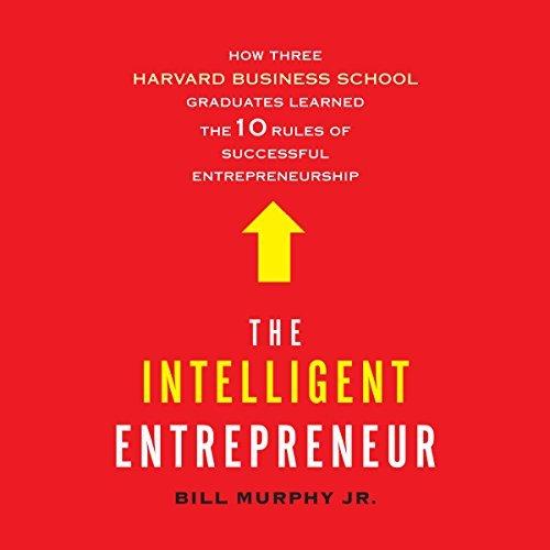 intelligent entrepreneur bill murphy jr